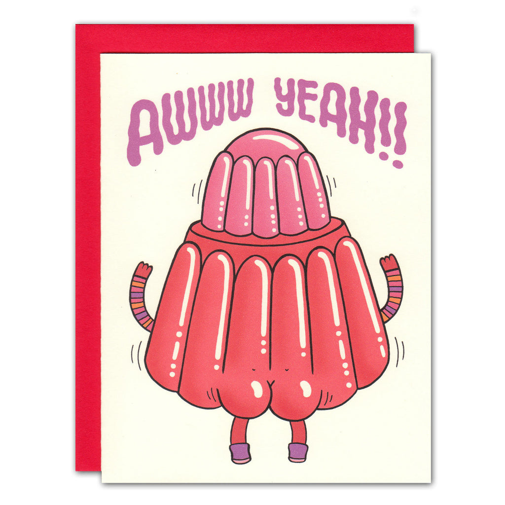 aww yeah jiggly buns jelly greetings card