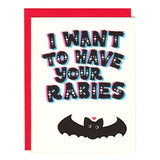 i want to have your rabies cute bat card
