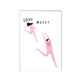 "Girl chasing guy with ""Love Meeee"" written above them. Sweet, simple greeting card."