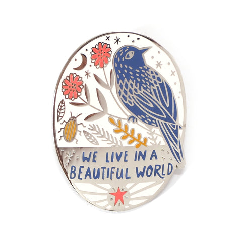 We Live in a Beautiful World Blue Bird and Inspiring Message Enamel Pin Badge