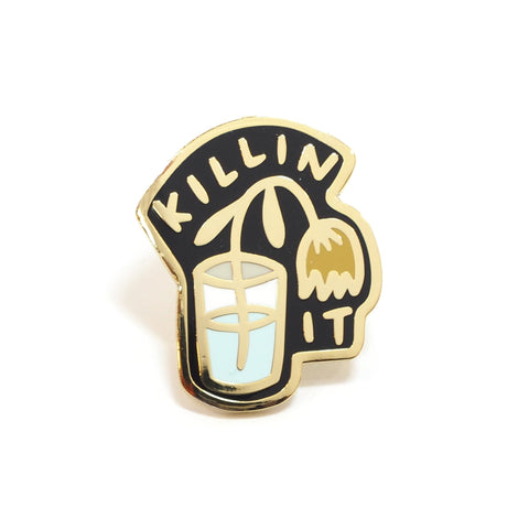 Killin It Enamel Pin