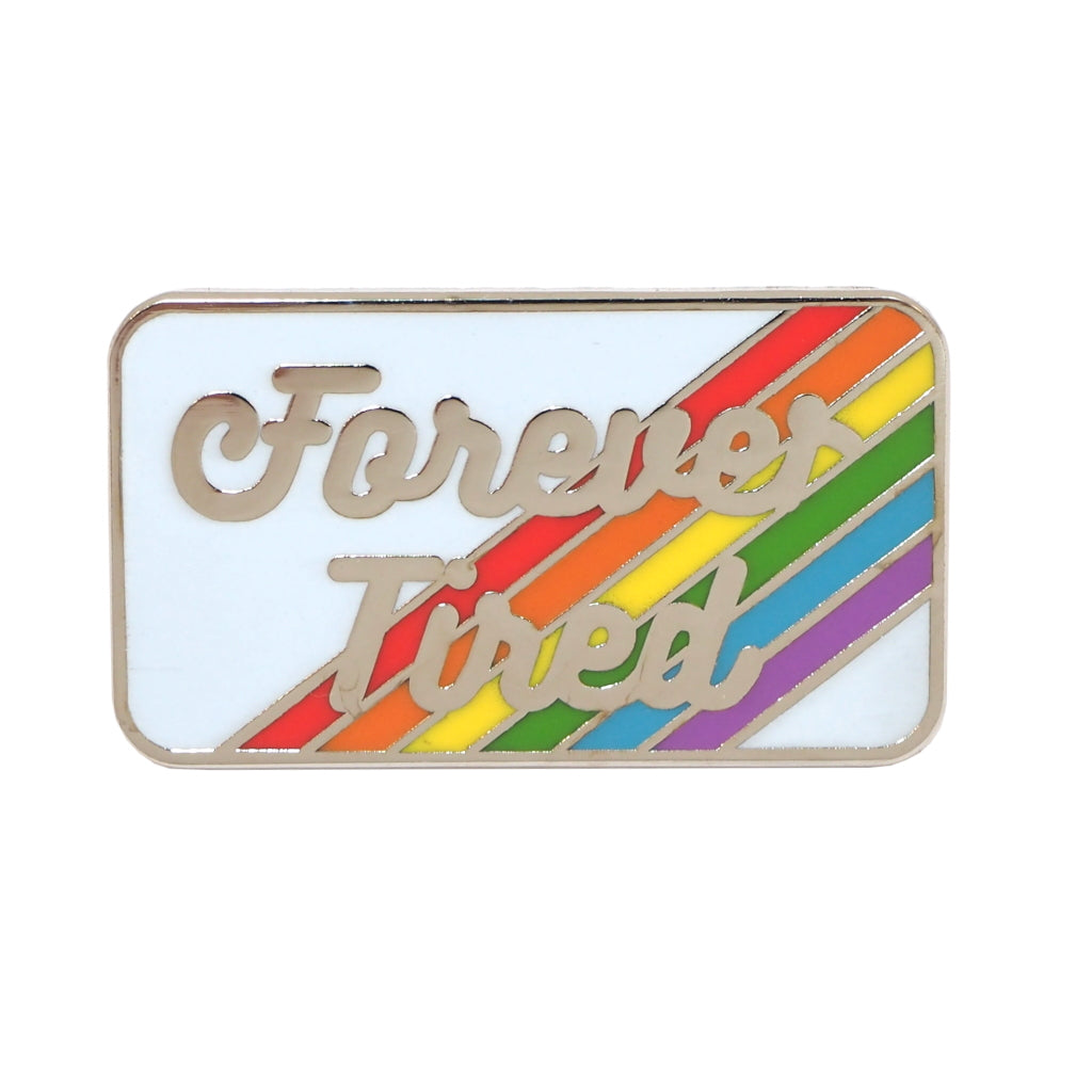 Forever Tired Rainbow Enamel Pin Brooch