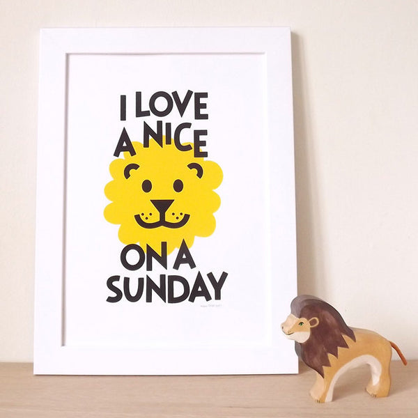 I love a nice lion on a Sunday screenprint