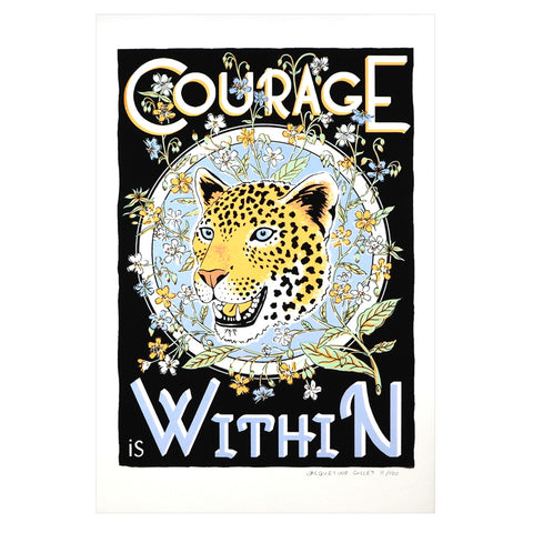 Courage Is Within Tiger Screen Print