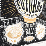 Teacup Detail of Fortunes Told, Futures Unfold Crystal Ball Screenprint