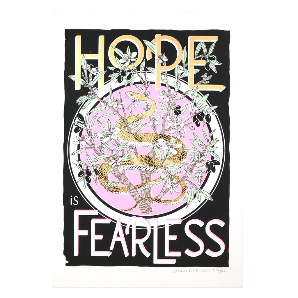 Hope Is Fearless Snake Screen Print