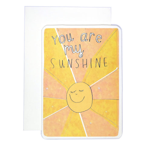 You are my sunshine illustrated smiling yellow sun card
