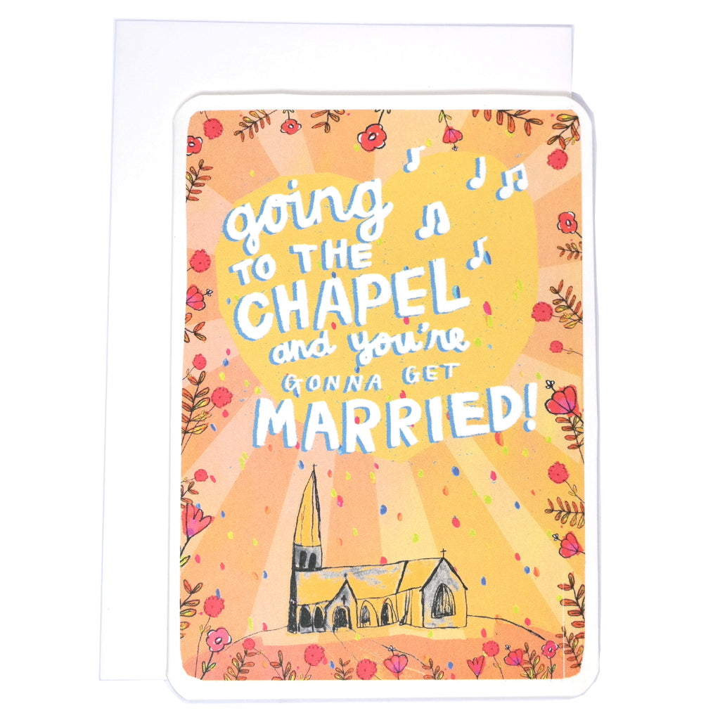 Cute wedding card with illustration of a church or chapel with the phrase: Going to the chapel and we're gonna get married! With envelope.
