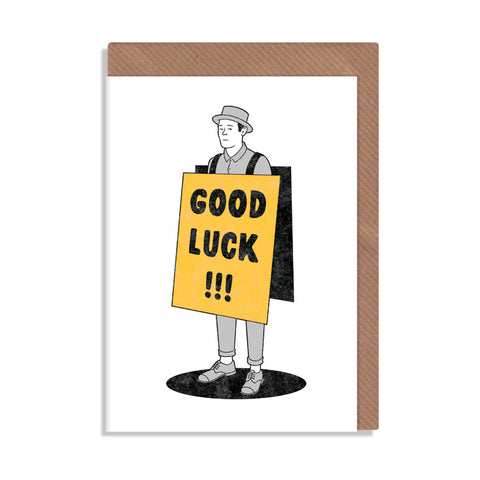 good luck man wearing placard greetings card illustrated by robbie porter