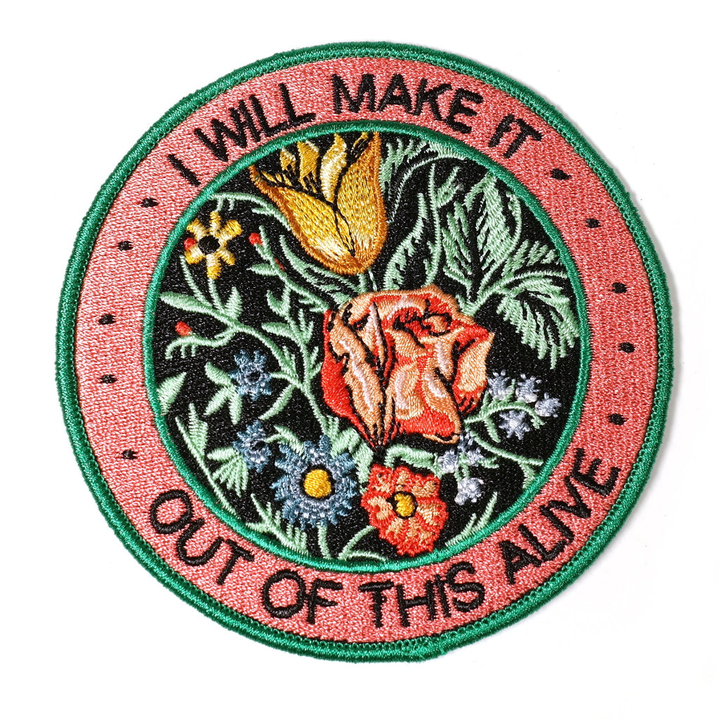 i will make it out of this alive floral inspiration embroidered patch by stay home club