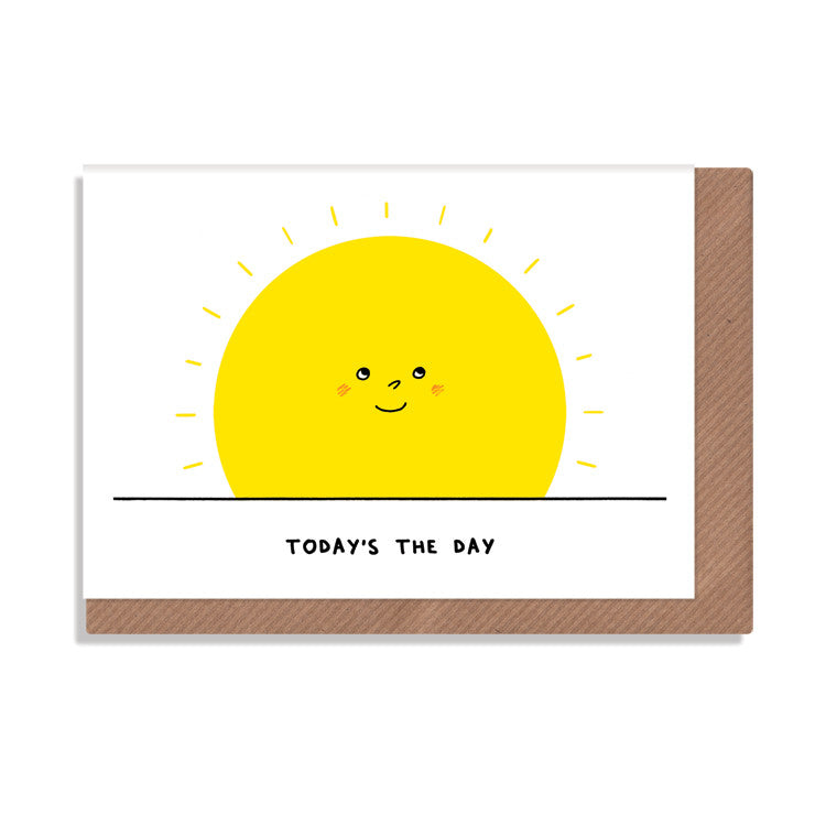 today's the day rising sun greeting card