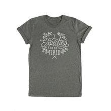 Expecting To Be Tired Tshirt - Pregnancy Announcement Tee for Mom