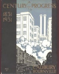 Image unavailable: Cadbury Bournville, A Century of Progress 1831-1931