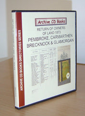 Image unavailable: Pembroke, Carmarthen, Brecknock, Glamorgan 1873 Returns of Owners of Land