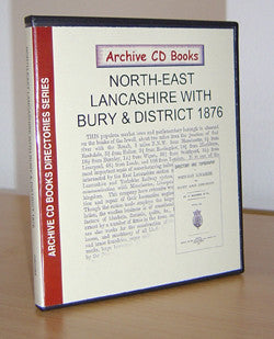 North East Lancashire with Bury and District 1876
