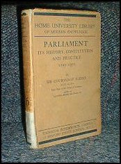 Parliament, its History, Constitution and Practice