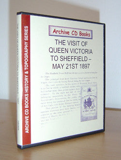 The Visit of Queen Victoria to Sheffield - May 21 1897