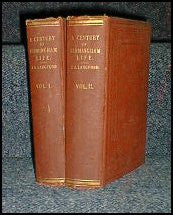A Century of Birmingham Life, from 1741-1841 - J. A. Langford