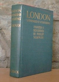London Vanished and Vanishing - 1905