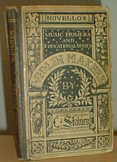 A Dictionary of Violin Makers - C. Stainer 1896