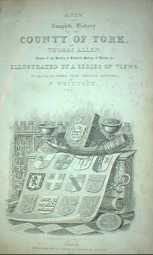 Complete History of the County of York. 1831.