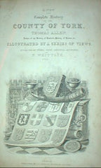 Image unavailable: Complete History of the County of York. 1831.