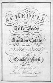 Schedule of the Title Deeds of the Sneaton Estate (North Riding)
