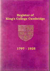 Image unavailable: A Register of Admissions to King's College Cambridge 1797 - 1925.