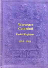 Image unavailable: The Parish Registers of Worcester Cathedral 1693-1811