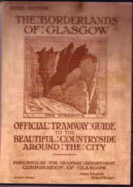 The Borderlands of Glasgow (Tramway Guide)