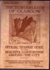 Image unavailable: The Borderlands of Glasgow (Tramway Guide)