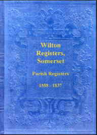 Parish Registers of Wilton, Somerset