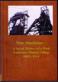 New Sharlston : A Social History of a West Yorkshire Mining Village