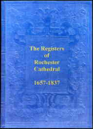 Registers of Rochester Cathedral 1657-1837