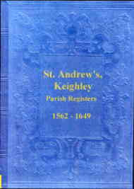 Parish Registers of Keighley 1562-1649, WR Yorkshire