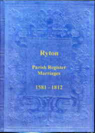 Parish Registers of Ryton - Marriages 1581-1812 Durham