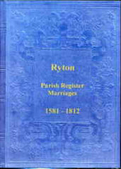 Image unavailable: Parish Registers of Ryton - Marriages 1581-1812 Durham