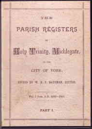 The Parish Registers of Holy Trinity Micklegate, York