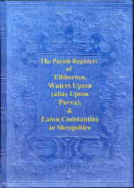 Parish Registers of Tibberton, Waters Upton, Eaton Constable (Shrop)