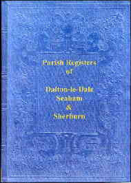 The Parish Registers of Dalton-le-Dale, Seaham & Sherburn Hospital