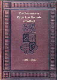 The Court Leet Salford 1597-1669, Vols I & II