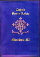 Image unavailable: Catholic Record Society. Miscellanea III