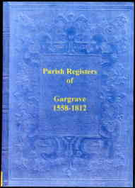 Parish Register of Gargrave, Yorkshire 1558-1812