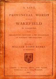 List of Provincial Words in use at Wakefield + maps