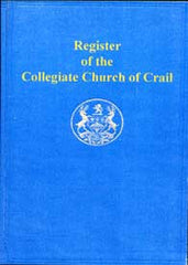 Image unavailable: Register of the Collegiate Church of Crail