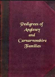 Pedigrees of Anglesey & Carnarvonshire Families