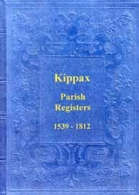 Parish Registers of Kippax 1539-1812