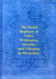 Parish Registers of Astley,Withington,Stirchley, etc.