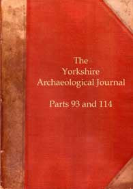 Yorkshire Archaeological Journal Parts 93 & 114