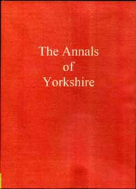 The Annals of Yorkshire
